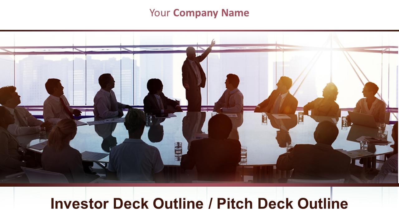 Investor Deck Outline