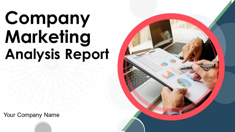 Company Marketing Analysis Report