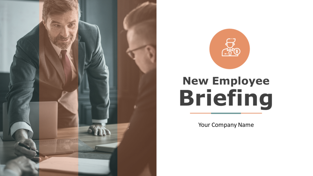 New Employee Briefing