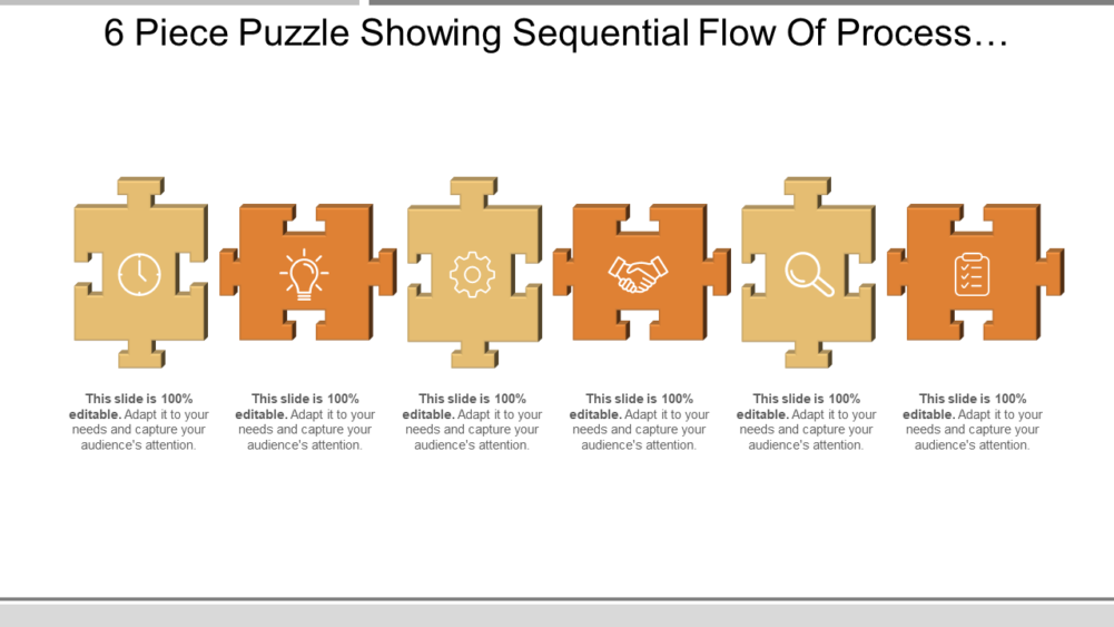 6 Piece Puzzle Showing Sequential Flow Of Process Wihttps://www.slideteam.net/wp/wp-content/uploads/2020/03/6-Piece-Puzzle-Showing-Sequential-Flow-Of-Process-With-Respective-.pngth Respective