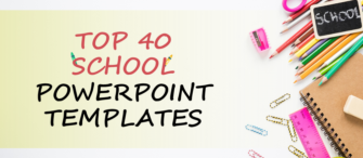 Top 40 School PowerPoint Templates For Teachers And Students