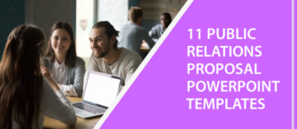11 Public Relations Proposal PowerPoint Templates to get your Client under the Spotlight!!