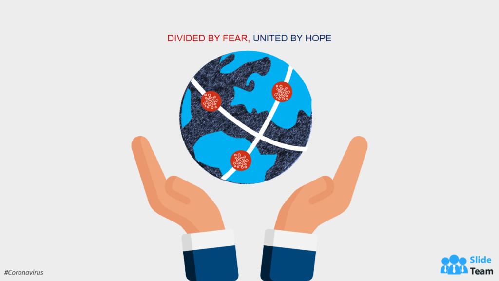Coronavirus spreading across globe message of hope and strength