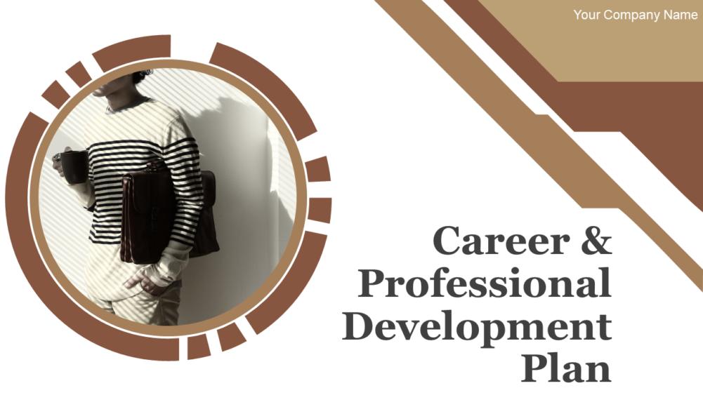 Career And Professional Development Plan PowerPoint Presentation