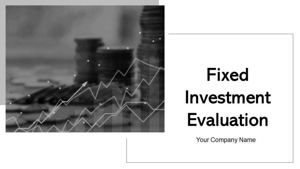 Fixed Investment Evaluation
