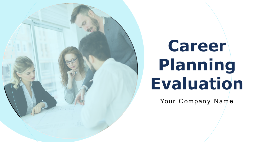 Career Planning Evaluation Powerpoint