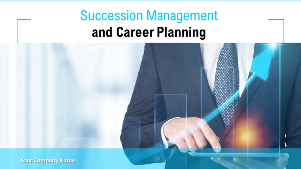 Succession Management And Career Planning Powerpoint