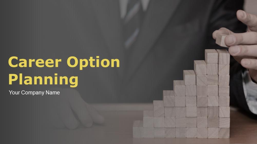 Career Option Planning Powerpoint Presentation