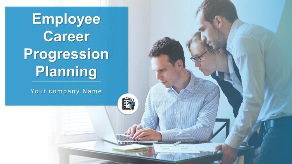 Employee Career Progression Planning Powerpoint