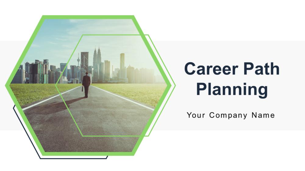 Career Path Planning Powerpoint Presentation