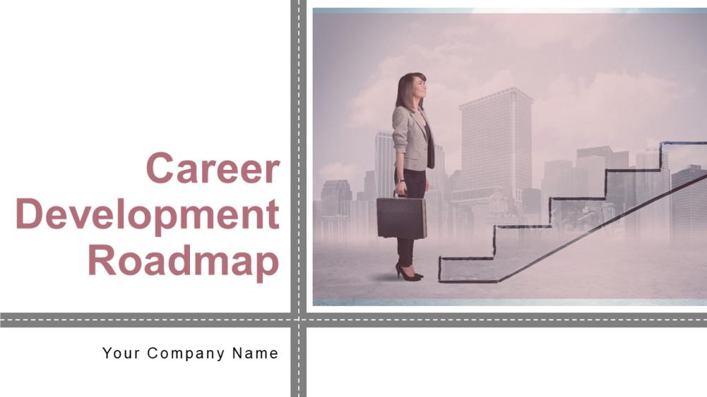 Career Development Roadmap Powerpoint