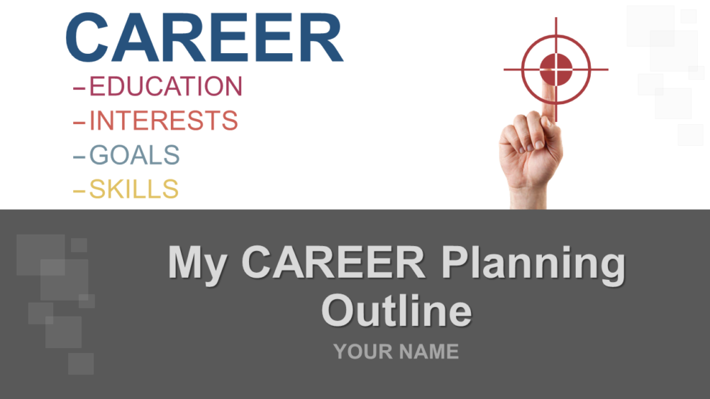 My Career Planning Outline PowerPoint Presentation