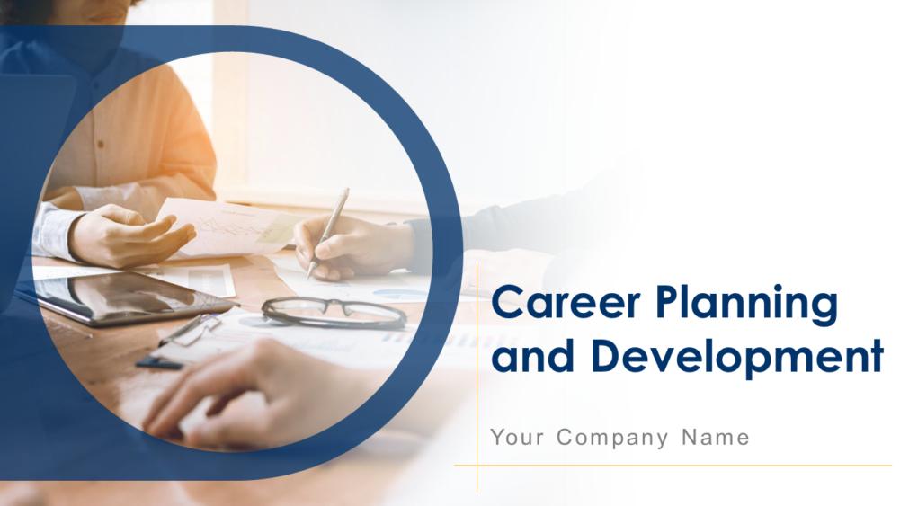 Career Planning And Development Powerpoint Presentation