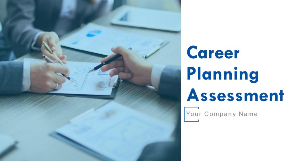 Career Planning Assessment Powerpoint Presentation