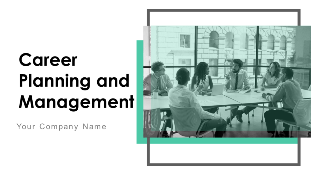 Career Planning And Management Powerpoint Presentation