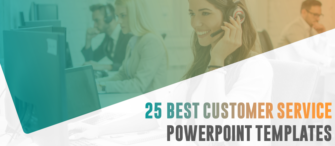 25 Best Customer Service PowerPoint Templates For Success in Business