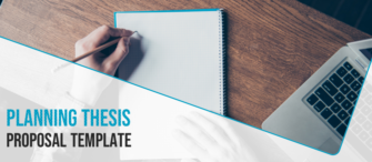 The Best Thesis Proposal Template for your Research Work