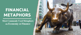 Top 10 Financial Metaphors Loved by Economists & Reporters