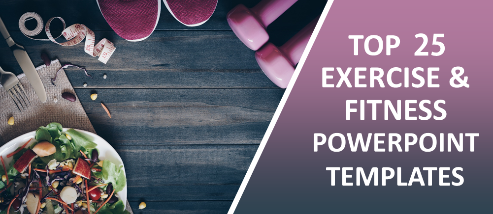 Top 25 Fitness And Exercise Powerpoint Templates For A Healthy Lifestyle The Slideteam Blog