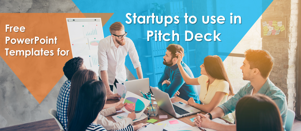 Free PowerPoint Templates for Startups to Use in Pitch Decks for Raising Money from Venture Capitalists!
