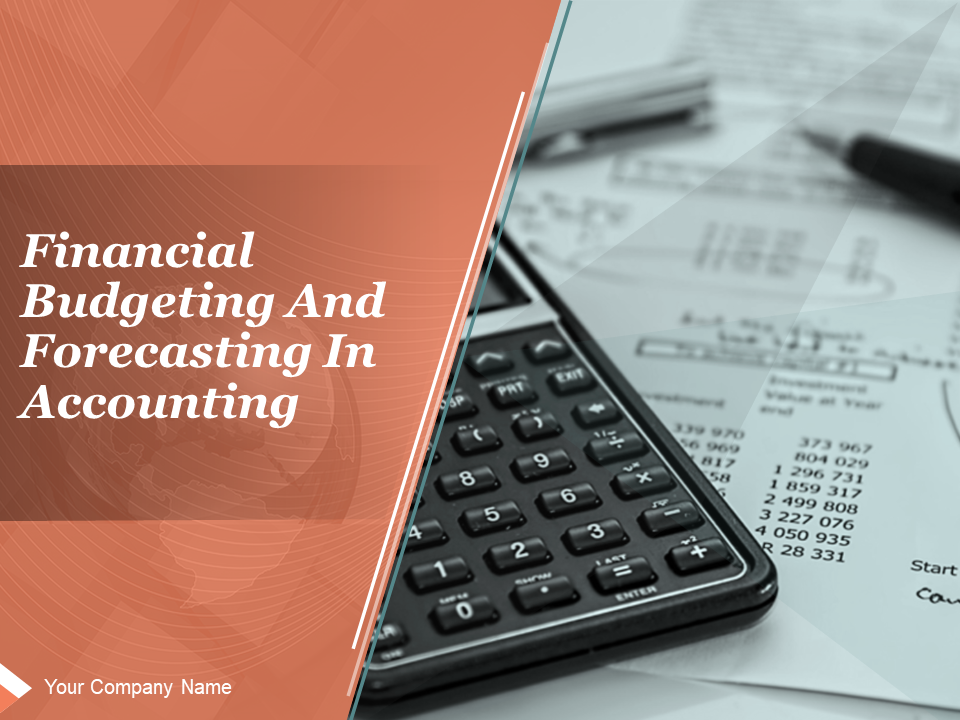 Budgeting And Forecasting In Accounting