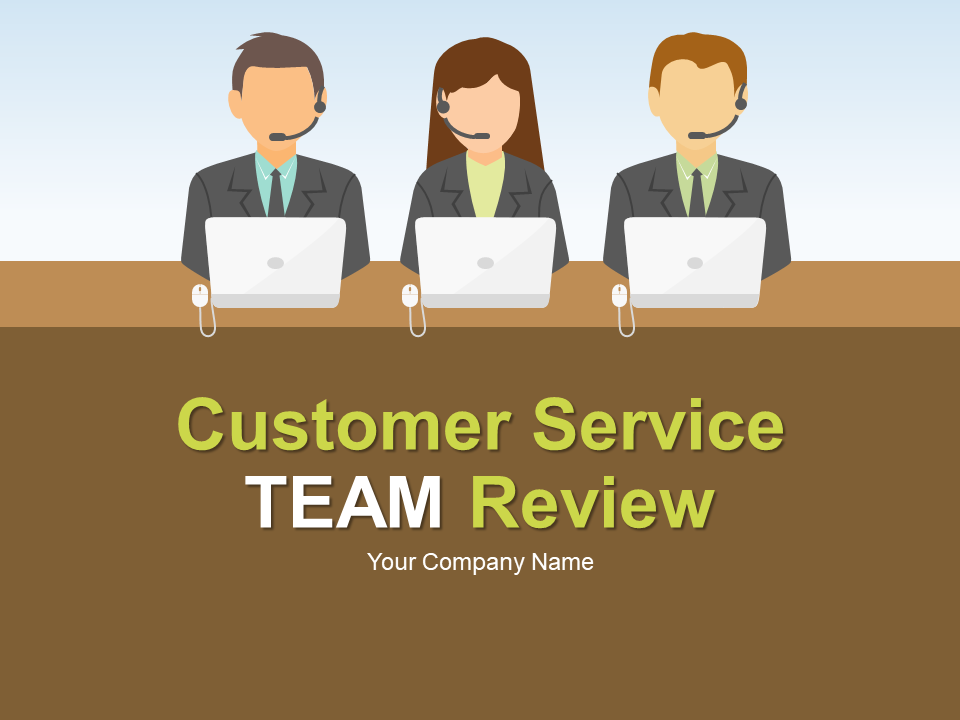 Customer Service Team Review