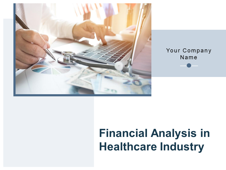 Financial Analysis In Healthcare Industry