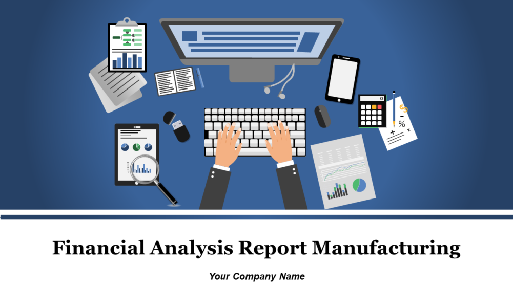 Sample Financial Analysis Report Manufacturing
