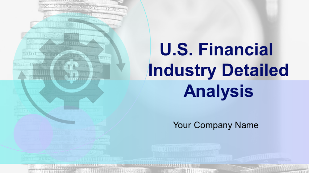 US Financial Industry Detailed Analysis