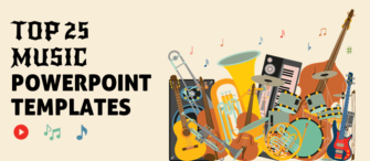 Top 25 Music PowerPoint Templates To Uplift the Soul
