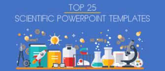 Top 25 Scientific PowerPoint Templates to Present your New Findings!