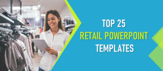Top 25 Retail PowerPoint Templates for a Successful Sales Campaign!