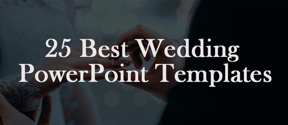 25 Best Wedding Powerpoint Templates To Celebrate Love Partnership The Slideteam Blog