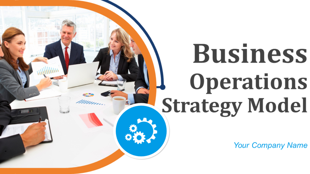 Business Operations Strategy Model