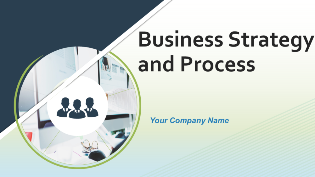 Business Strategy And Process