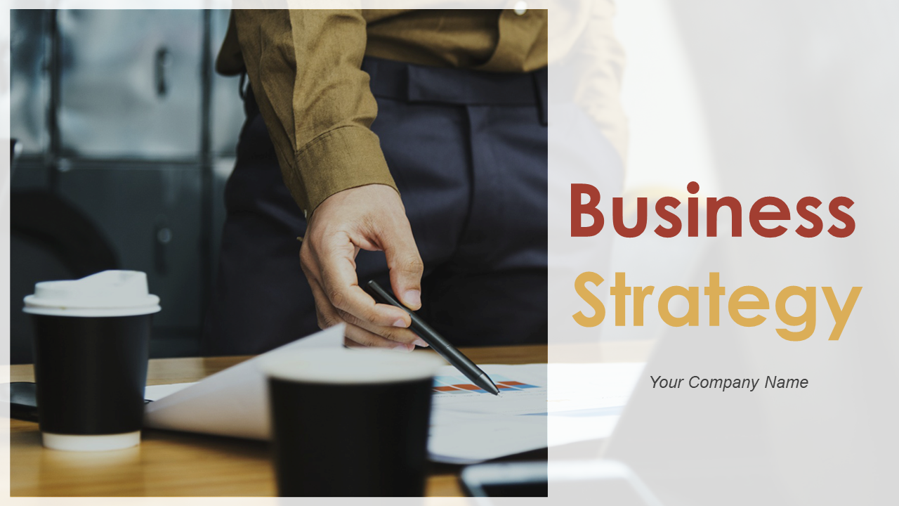 Business Strategy PowerPoint Presentation Slides