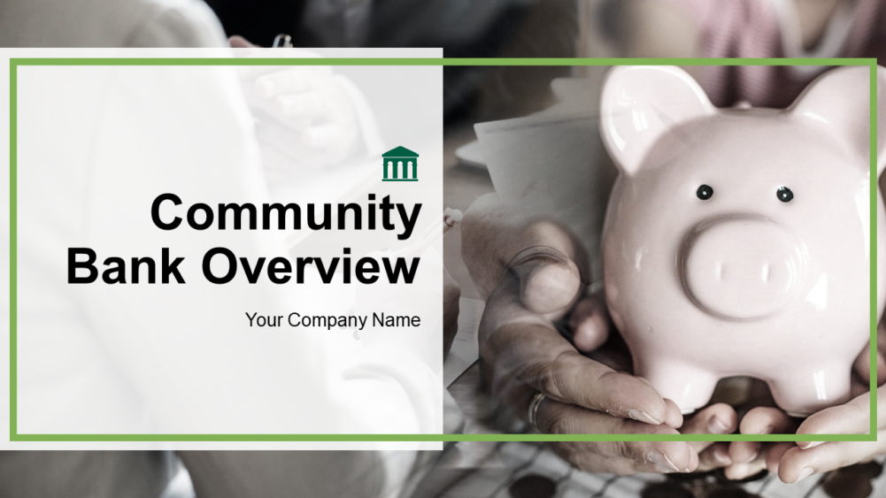 Community Bank Overview