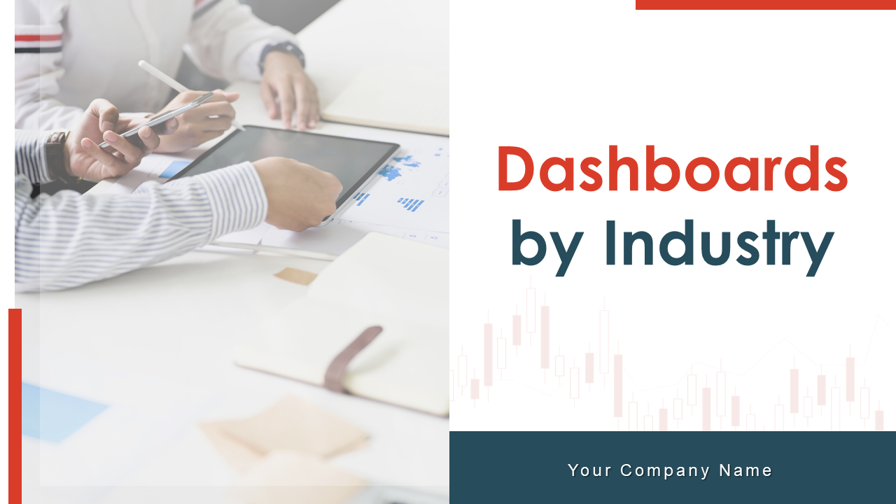 Dashboards By Industry PowerPoint Presentation Slides