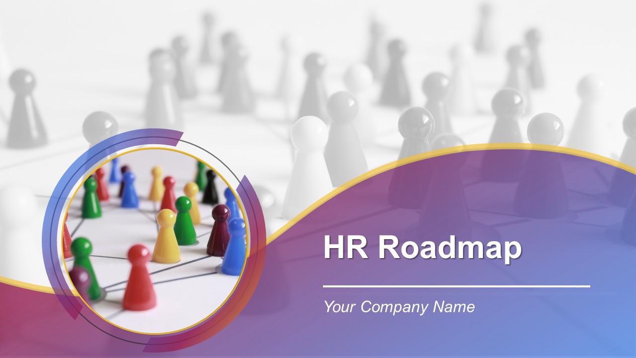 HR Roadmap PowerPoint Presentation Slides
