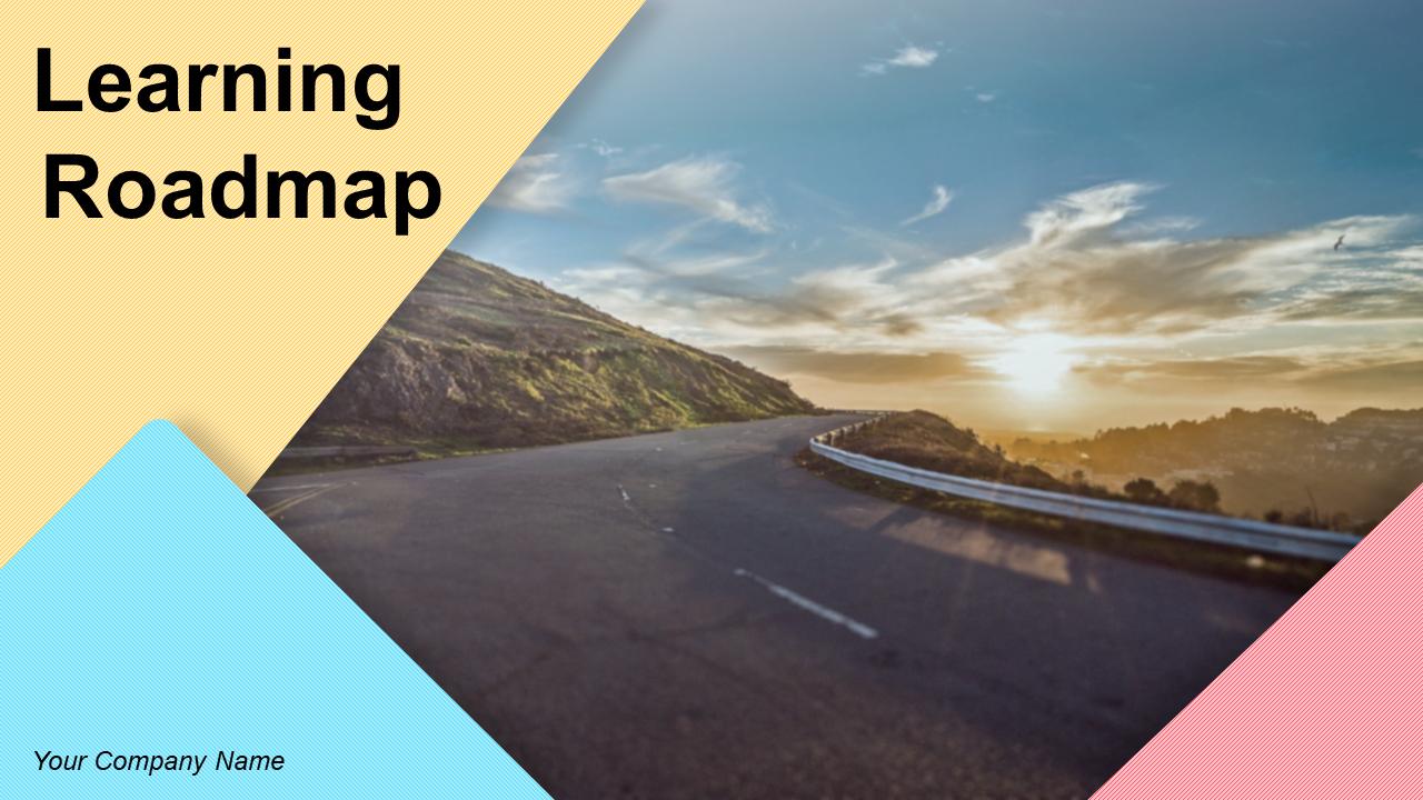 Learning Roadmap PowerPoint Presentation Slides