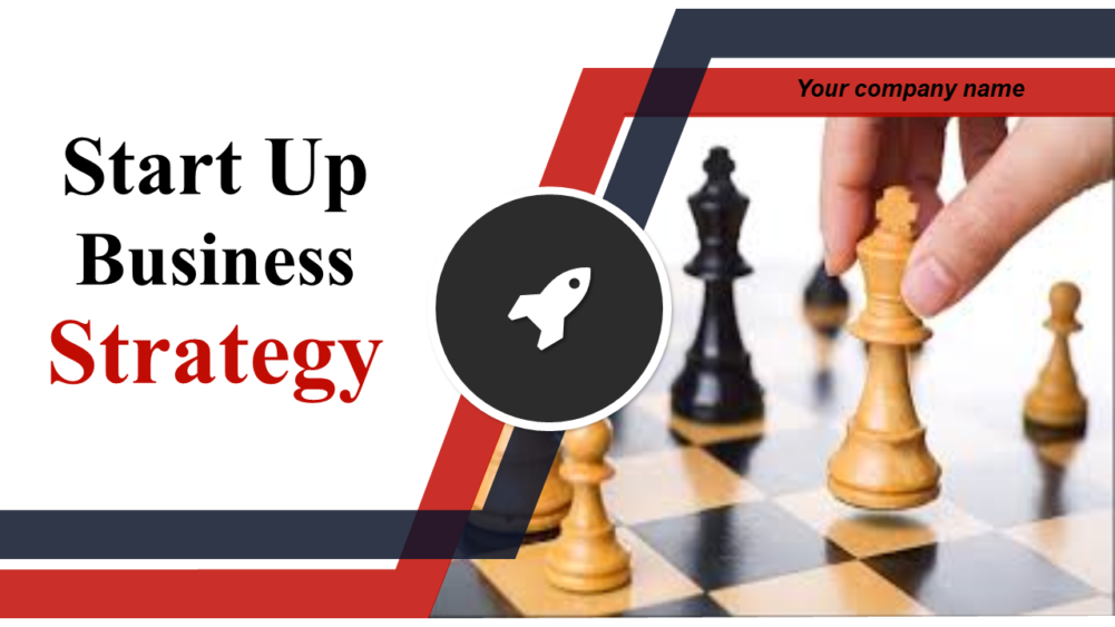 Start Up Business Strategy