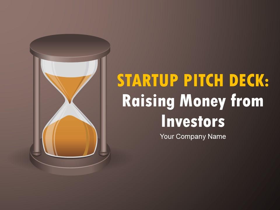 Startup Pitch Deck Raising Money From Investors