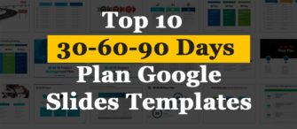 Top 10 30-60-90 Days Plan Google Slides Templates To Win Your Next Interview!