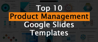 Top 10 Product Management Google Slides Templates to Align Business Goals