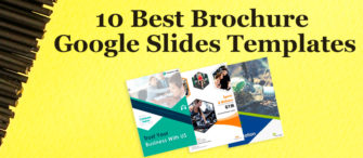 10 Best Brochure Google Slides Templates For Successful Marketing