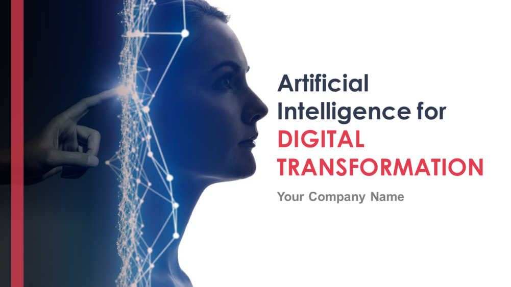 Artificial Intelligence For Digital Transformation