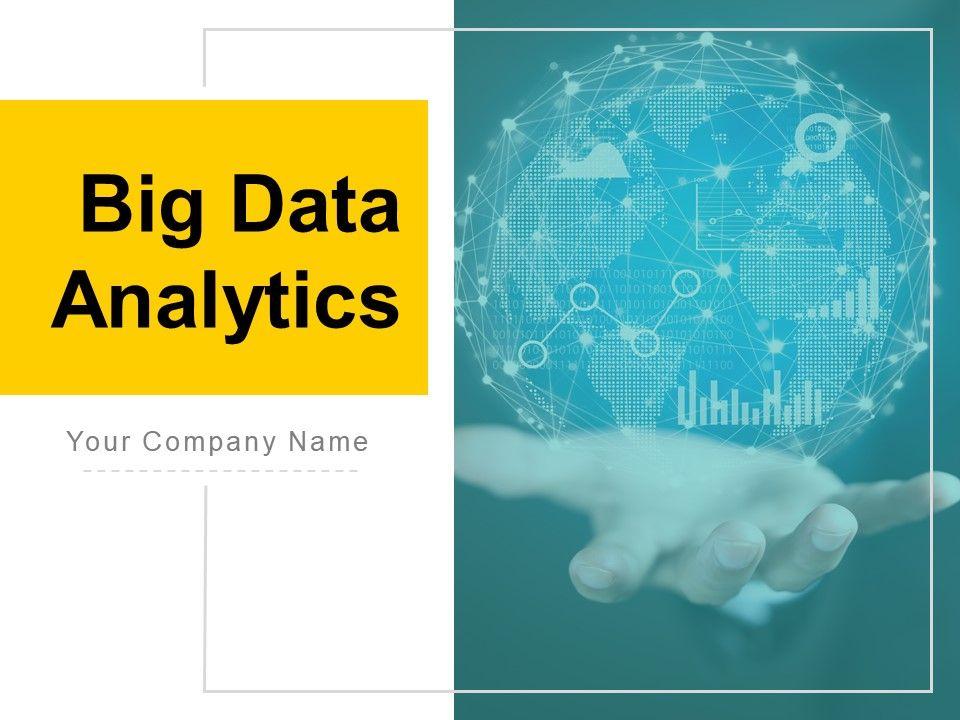 Big Data and Analytics Template 3
