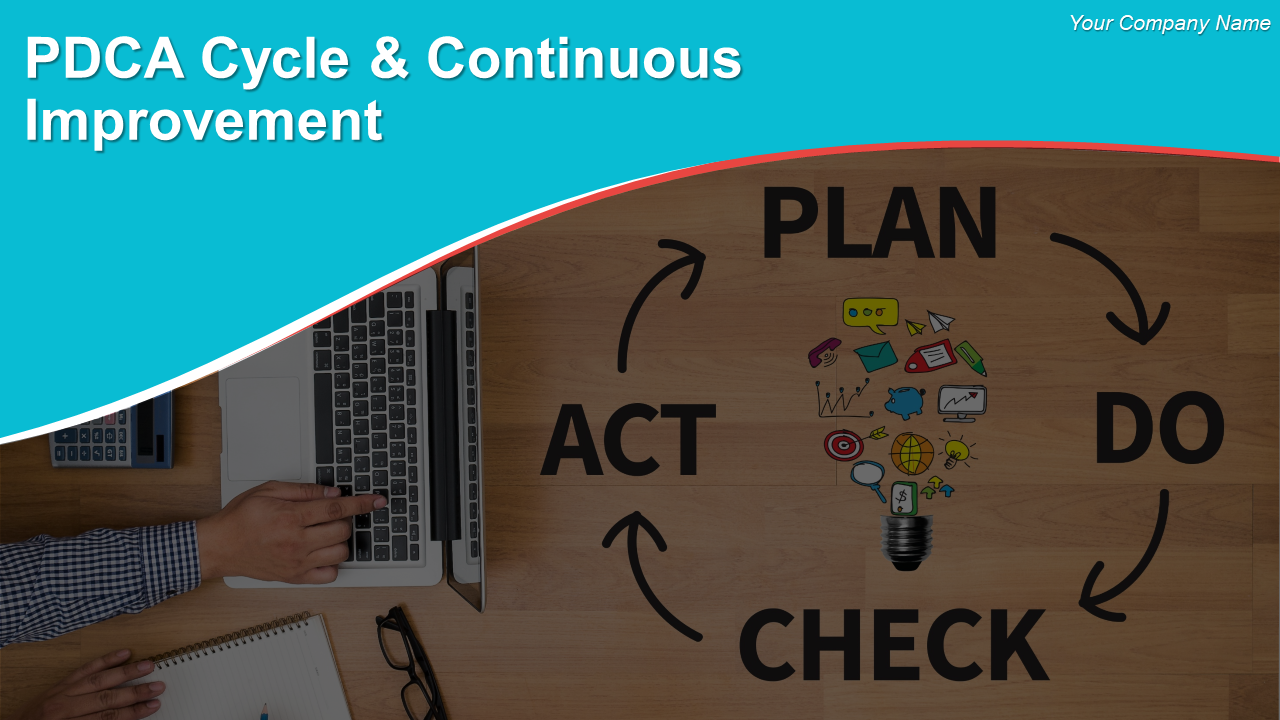 PDCA Cycle And Continuous Improvement PowerPoint Presentation Slides