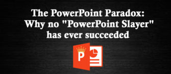 """The PowerPoint Paradox: Why no """"PowerPoint Slayer"""" has ever succeeded (and is unlikely to in the foreseeable future)"""