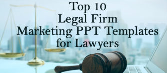 Top 10 Legal Firm Marketing PPT Templates for Lawyers to Lead the Competition
